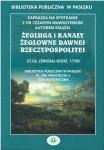 Żegluga i kanały żeglugowe dawnej Rzeczypospolitej