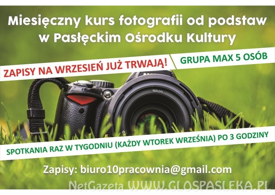 Pasłęcki Ośrodek Kultury serdecznie zaprasza do zapisania się na kurs fotografii od podsta