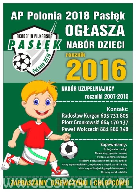 """Akademia Piłkarska """"Polonia 2018"""" Pasłęk ogłasza nabór"""