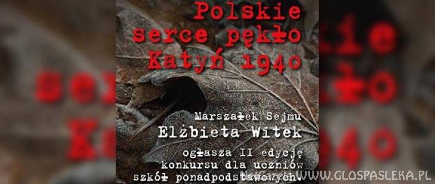 """POLSKIE SERCE PĘKŁO KATYŃ 1940"" -  ZSEiT PAMIĘTA"