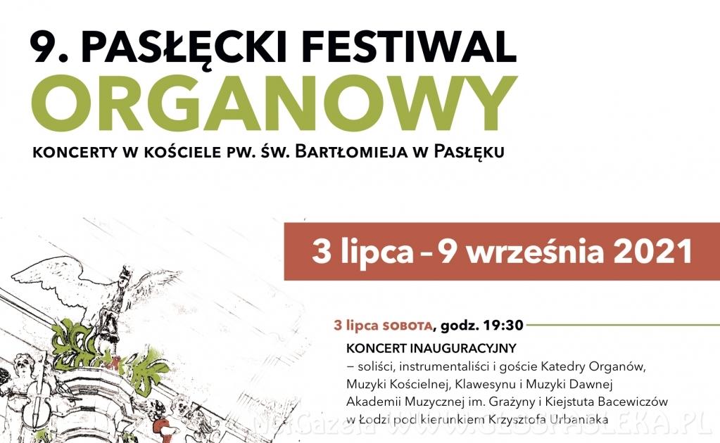 9. Pasłęcki Festiwal Organowy, 3 lipca − 9 września 2021