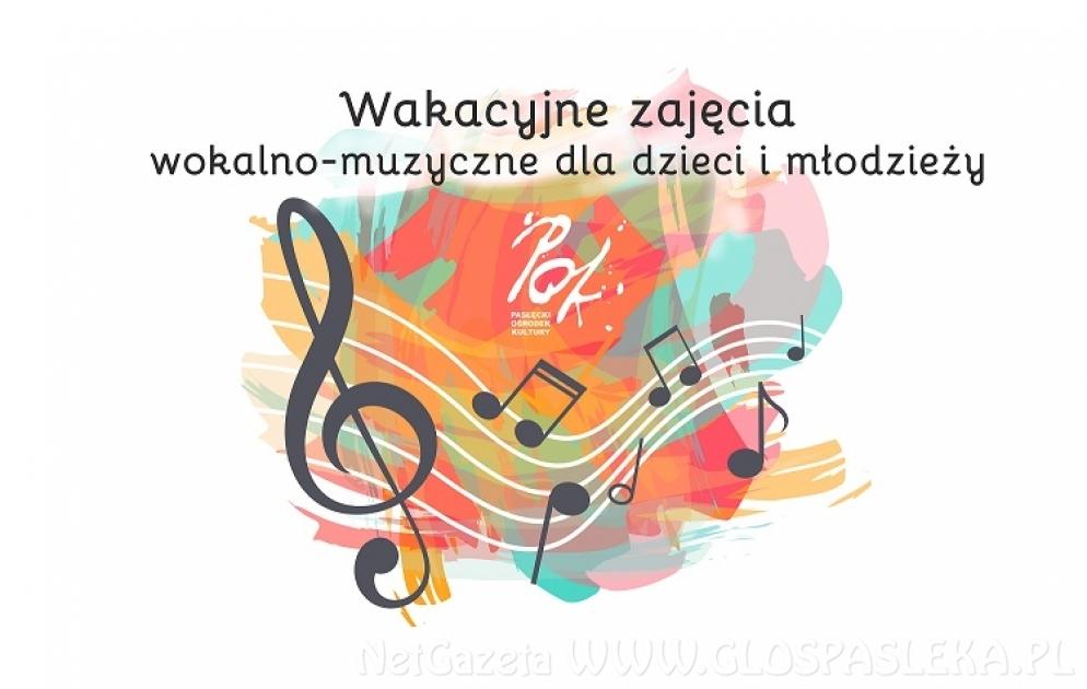 Wakacyjne zajęcia wokalno-muzyczne dla dzieci i młodzieży