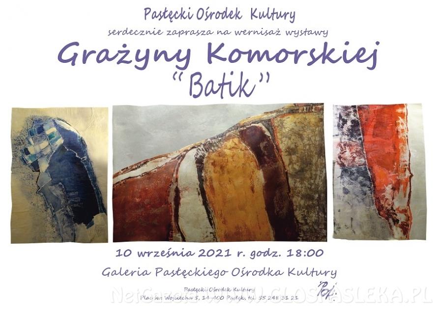 Wernisaż wystawy Grażyny Komorskiej pn.